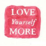 Naučite se da volite i prihvatate sebe.