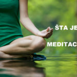 Meditacija - I deo