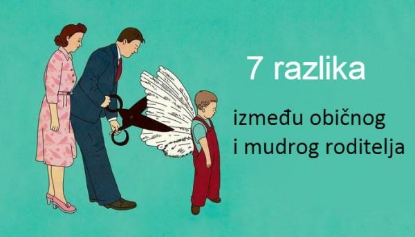 Da li ste mudar ili običan roditelj? 7 razlika između običnog i mudrog roditelja.