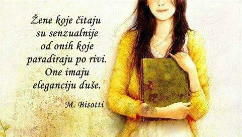 Čuvaj se žene koja čita knjige.