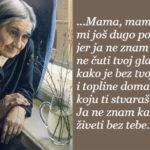 Mama, živi mi još dugo, dugo...