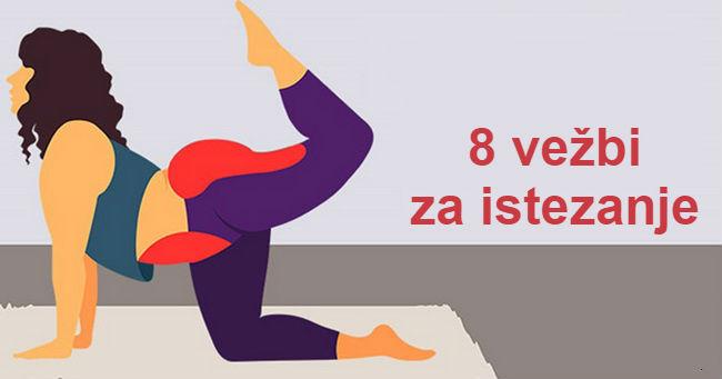 8 vežbi za istezanje, koje će vam efikasno razmrdati celo telo