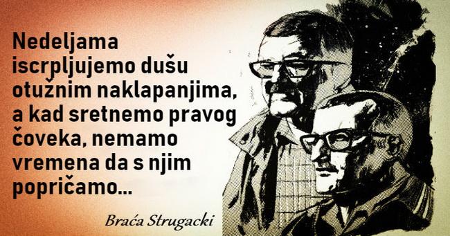 Dvadeset pet dubokih i filozofskih citata braće Strugacki